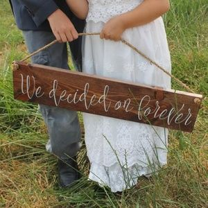 We Decided Forever Wedding Sign Engagement gift